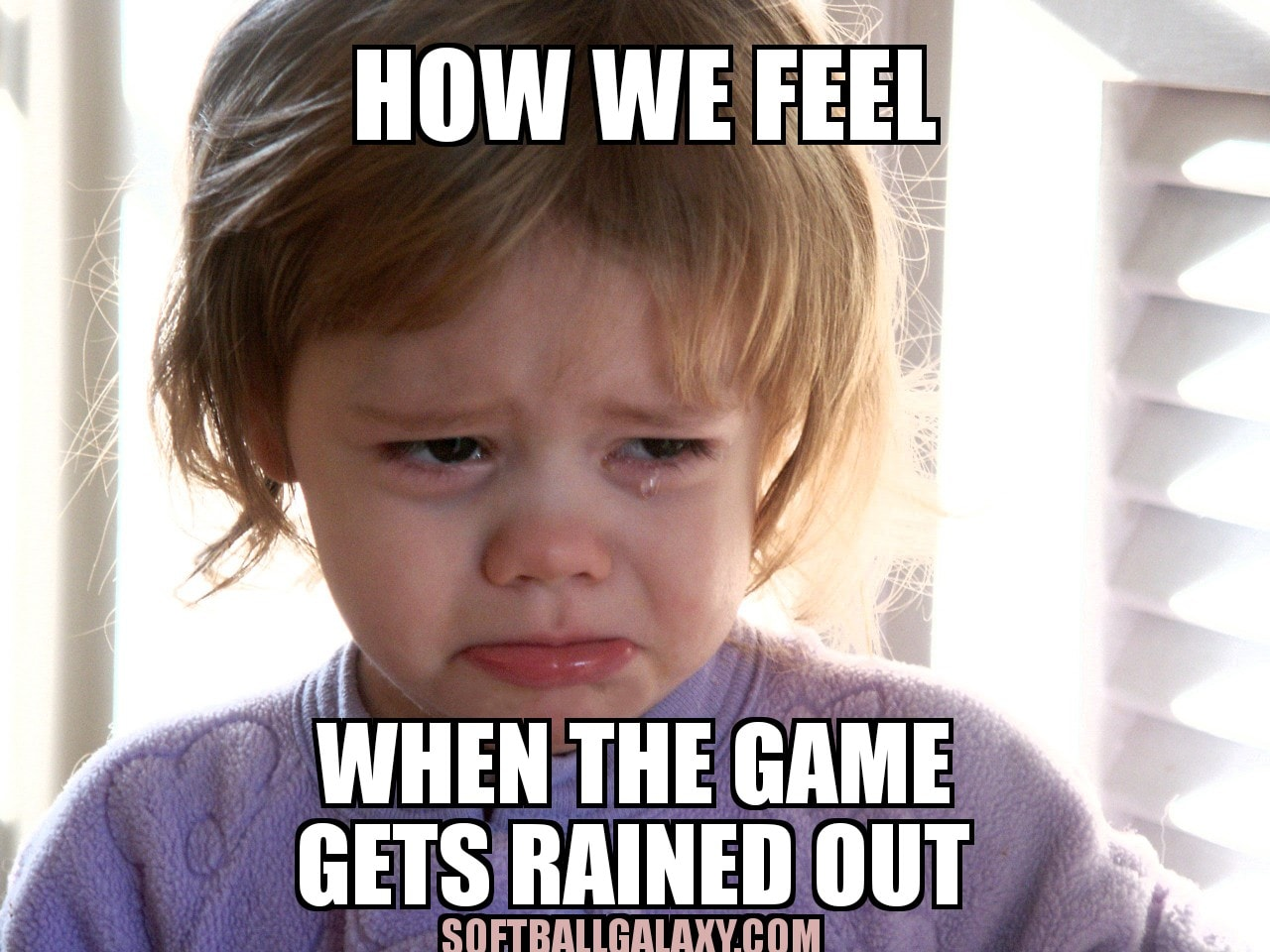 How We Feel When Game Gets Rained Out Softball Meme Funny