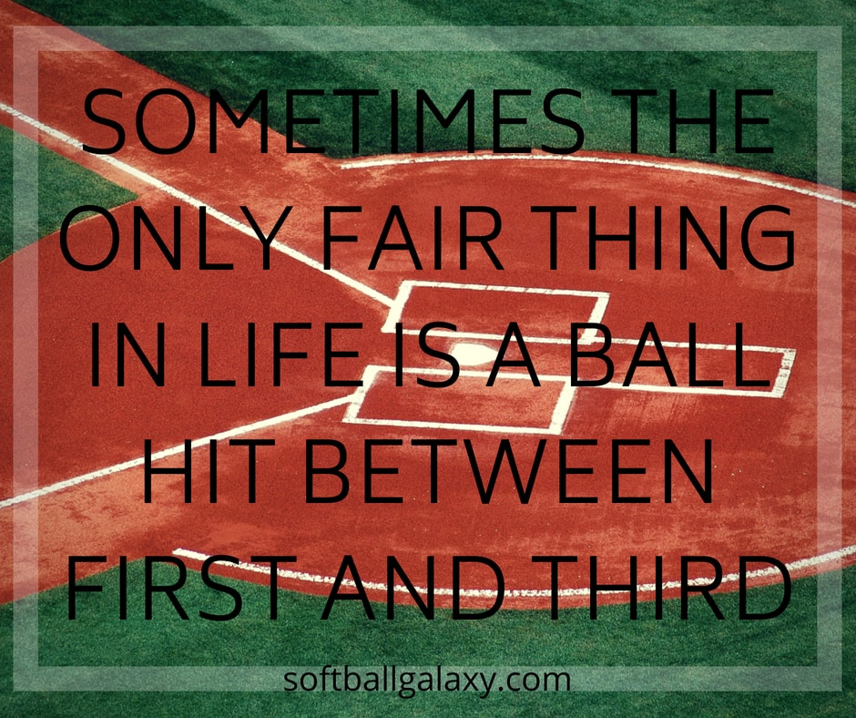 Only Fair Thing In Life Between First And Third Softball Meme